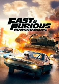 Fast & Furious: Crossroads Poster