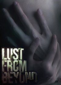 Lust from Beyond Poster